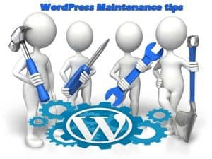 Wordpress Maintainance Tips