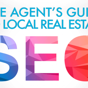 Local SEO Tips for Real Estate Agents