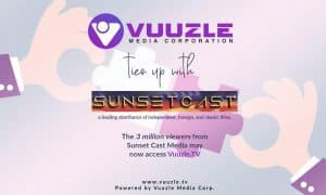 Vuuzle Media Corp Ties Up with Sunset Cast Media